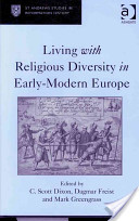 Living with Religious Diversity in Early-modern Europe