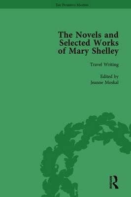 The Novels and Selected Works of Mary Shelley Vol 8