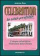 Celebration: la città perfetta