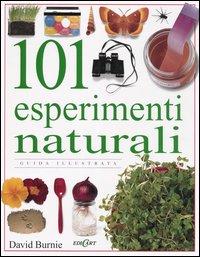 Centouno esperimenti naturali