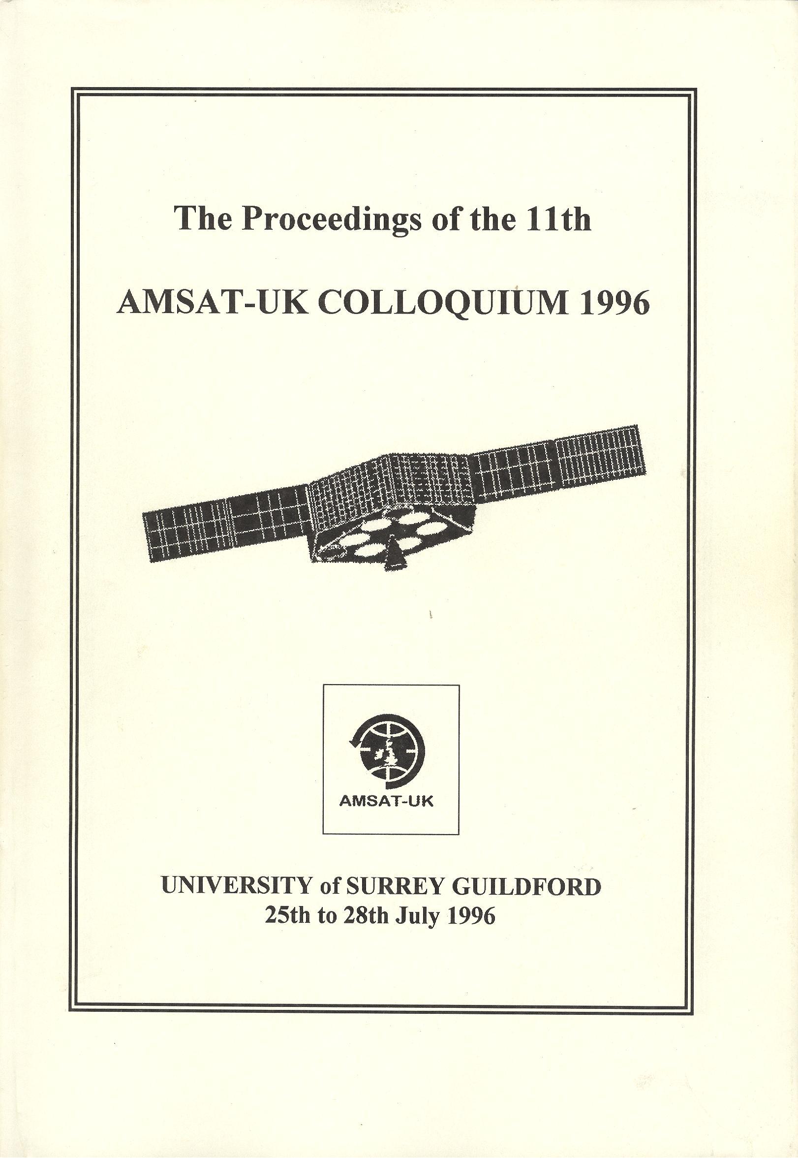 The Proceedings of the 11th AMSAT-UK Colloquium 1996