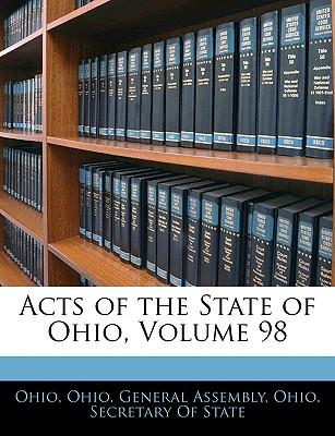 Acts of the State of Ohio, Volume 98