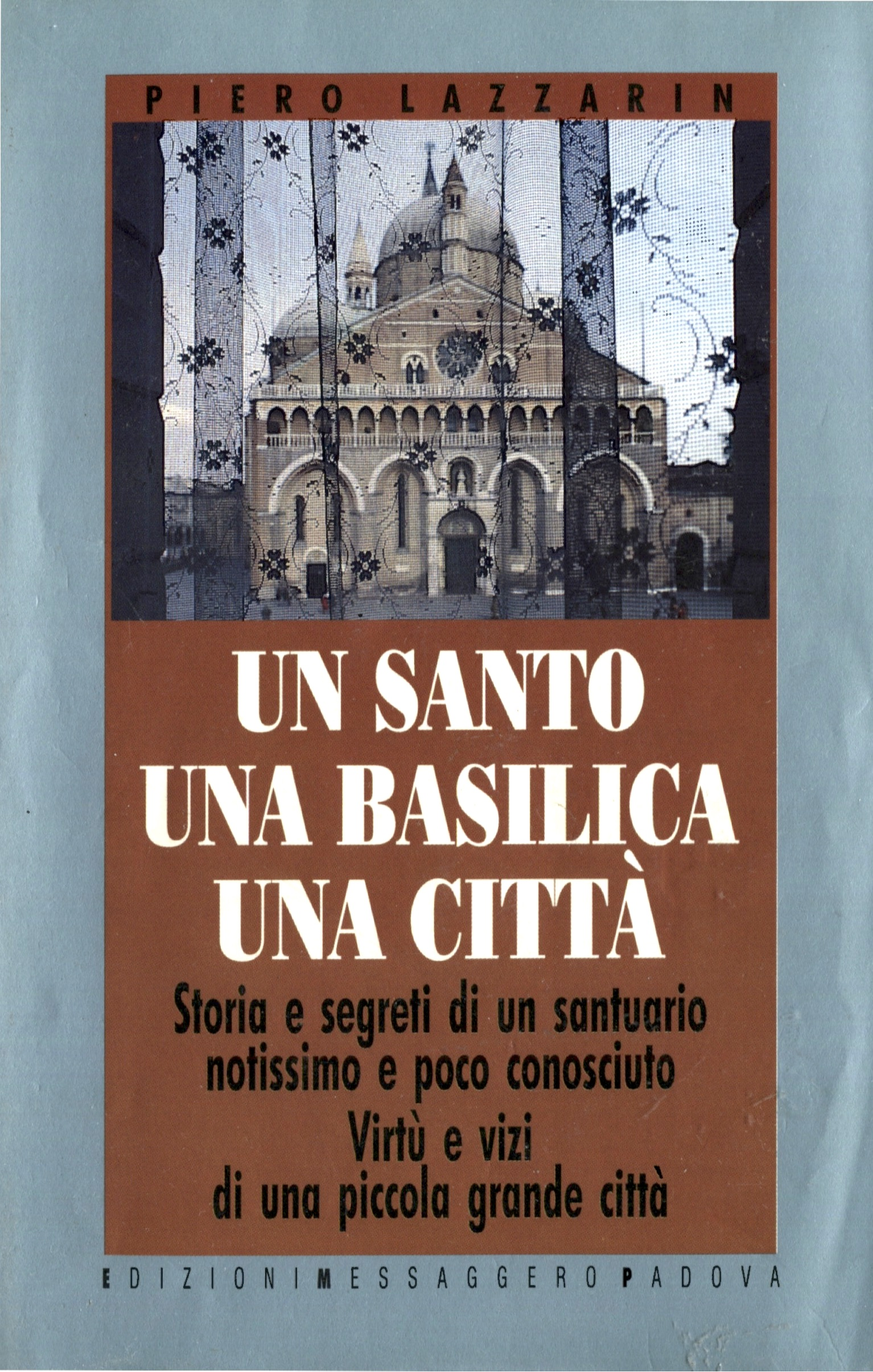 Un santo, una basilica, una citta
