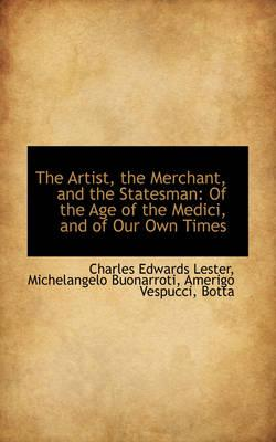 The Artist, the Merchant, and the Statesman