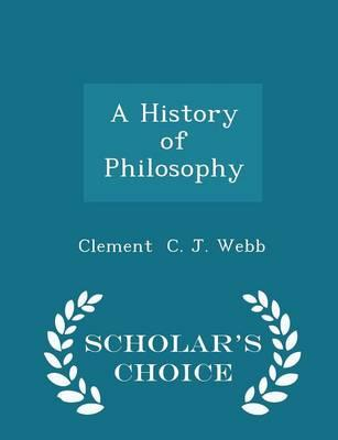 A History of Philosophy - Scholar's Choice Edition
