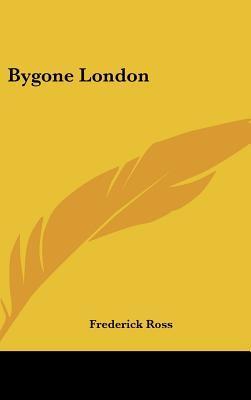 Bygone London