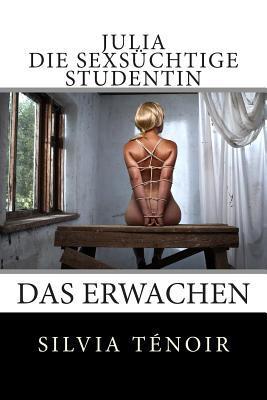 Julia - Die Sexsüchtige Studentin