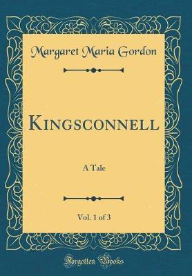 Kingsconnell, Vol. 1...