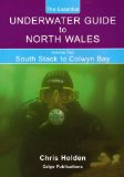 The essential underwater guide to North Wales