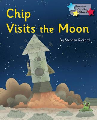 Chip Visits the Moon (Reading Stars)