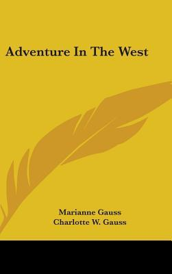 Adventure in the West