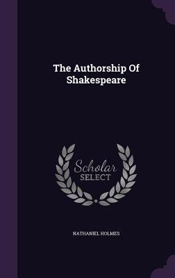 The Authorship of Shakespeare