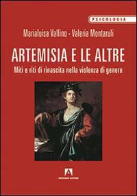Artemisia e le altre. Miti e riti di rinascita nella violenza di genere