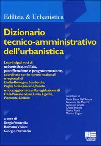 Dizionario tecnico-amministrativo dell'urbanistica