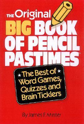 The Original Big Book of Pencil Pastimes