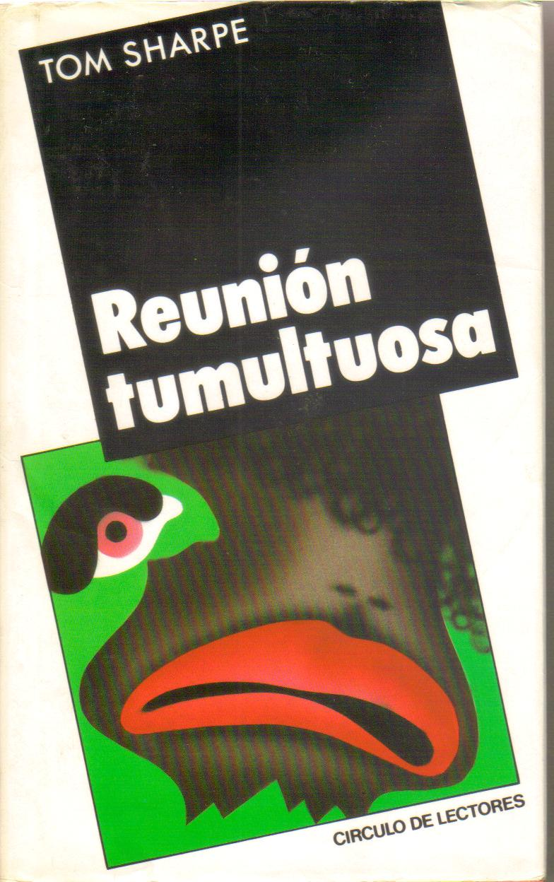 Reunion Tumultuosa