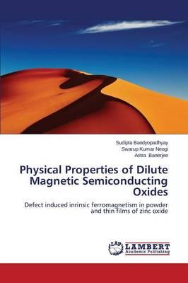 Physical Properties of Dilute Magnetic Semiconducting Oxides