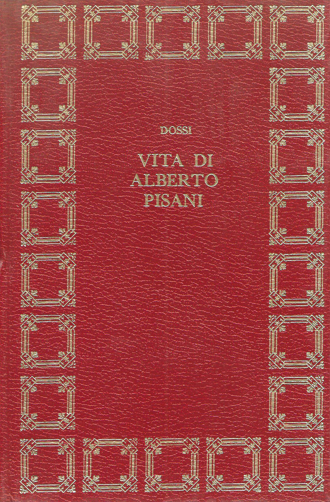 L'altrieri: nero su bianco - Vita di Alberto Pisani - La desinenza in A