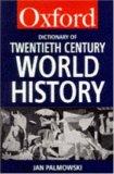 A Dictionary of Twentieth-Century World History