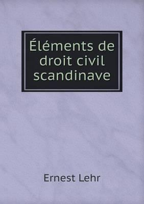 Elements de Droit Civil Scandinave