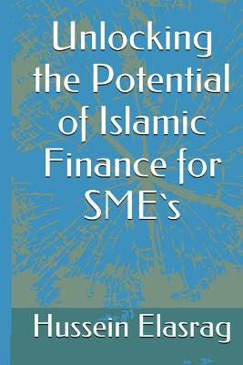 Unlocking the Potential of Islamic Finance for Small Business