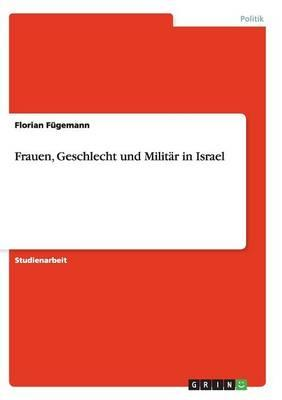 Frauen, Geschlecht und Militär in Israel