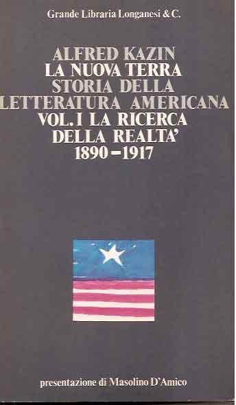 La nuova terra. Storia della letteratura americana - Vol. 1
