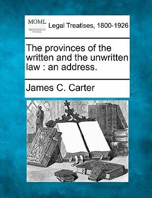 The Provinces of the Written and the Unwritten Law