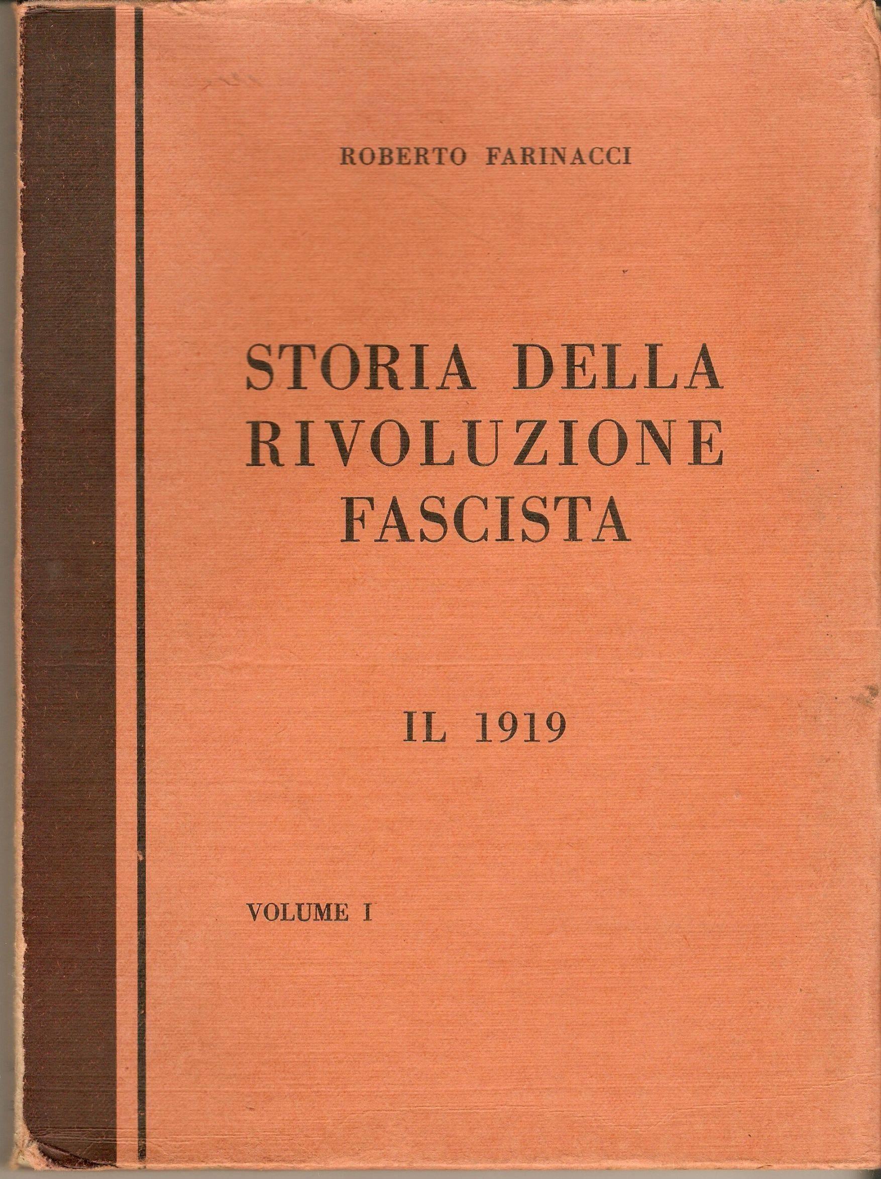Storia della rivoluzione fascista - Vol. 1