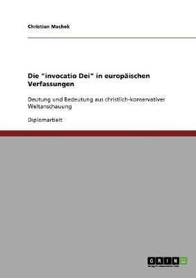 """Die """"invocatio Dei"""" in europäischen Verfassungen"""