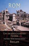 Rom. Eine archäologischer Führer.