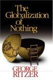 The Globalization of Nothing
