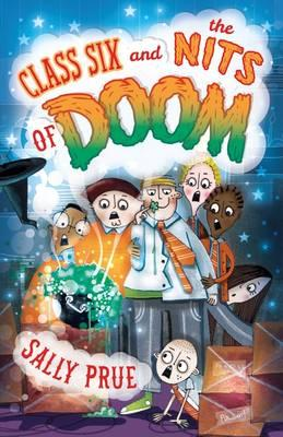 Class Six and the Nits of Doom (ACB Originals)