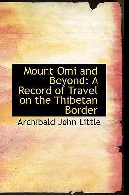 Mount Omi and Beyond