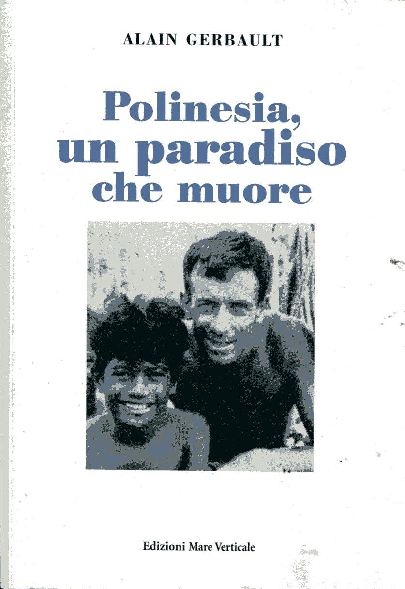 Polinesia, un paradiso che muore