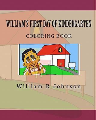 William's First Day of Kindergarten Coloring Book