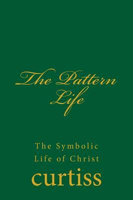 The Pattern Life