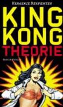 KING KONG THEORIE
