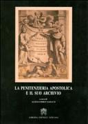 La penitenzieria apostolica e il suo archivio