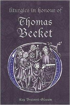 Liturgies in Honour of Thomas Becket