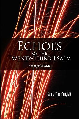 Echoes of the Twenty-third Psalm