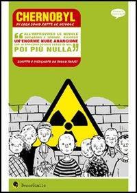 Chernobyl, di cosa sono fatte le nuvole