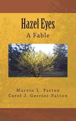 Hazel Eyes - A Fable