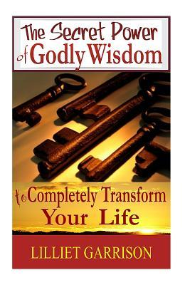 The Secret Power of Godly Wisdom