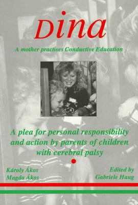 Dina - a Mother Practices Conductive Education (Peto System)