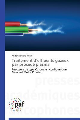 Traitement d Effluents Gazeux par Procede Plasma