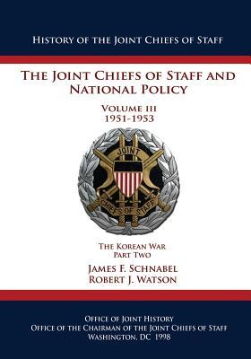 The Joint Chiefs of Staff and National Policy