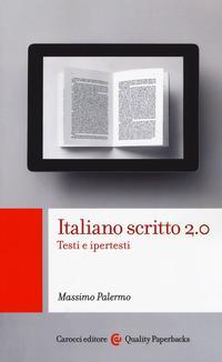 Italiano scritto 2.0. Testi e ipertesti
