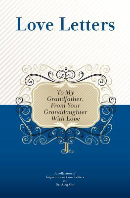 To My Grandfather, from Your Granddaughter With Love