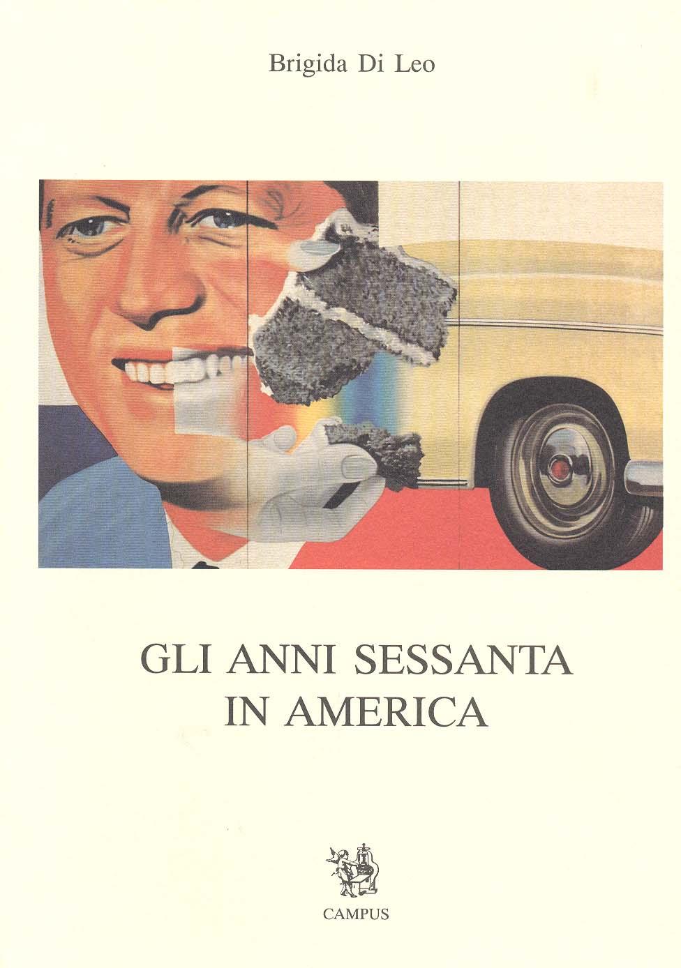 Gli anni sessanta in America